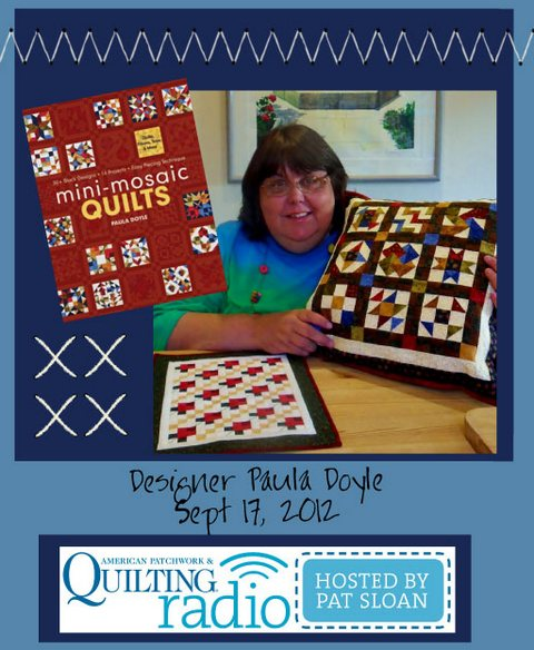 Pat Sloan American Patchwork and Quilting radio Paula Doyle guest
