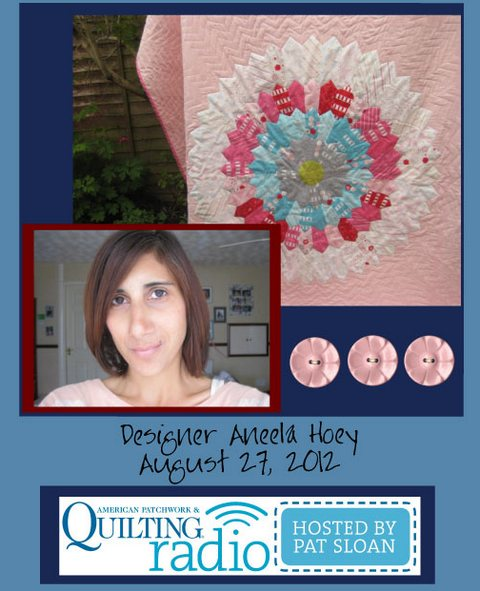 Pat Sloan American Patchwork and Quilting radio Aneela Hoey guest pic