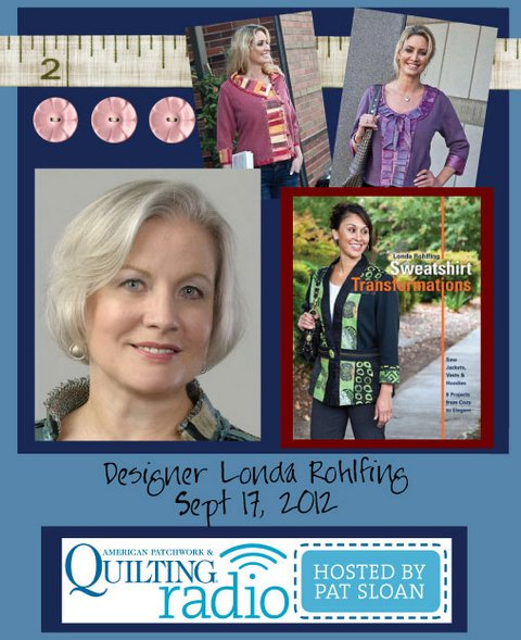 Pat Sloan American Patchwork and Quilting radio Londa Rohlfing guest