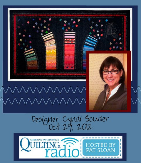 Pat Sloan American Patchwork and Quilting radio Cyndi Souder guest