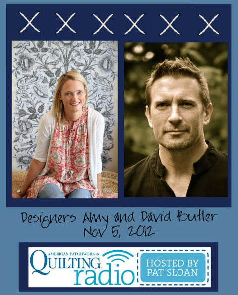 Pat Sloan American Patchwork and Quilting radio Amy and David Butler guest