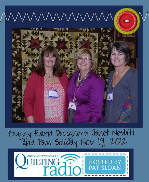 Pat Sloan American Patchwork and Quilting radio Buggy Barn guest