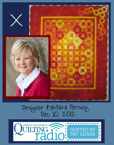 Pat Sloan American Patchwork and Quilting radio Barbara Persing guest