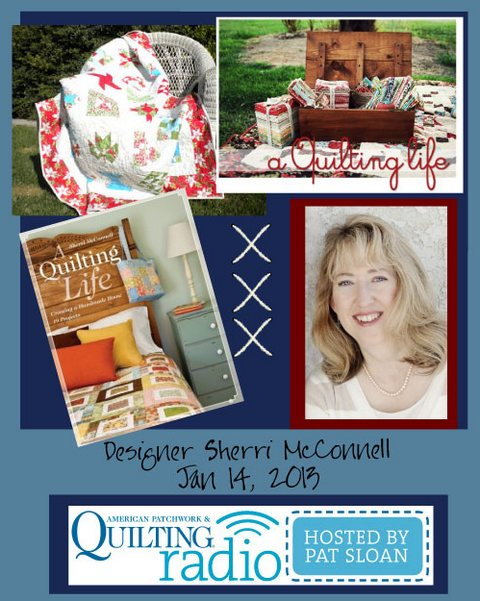 Pat Sloan American Patchwork and Quilting radio Sherri McConnell guest
