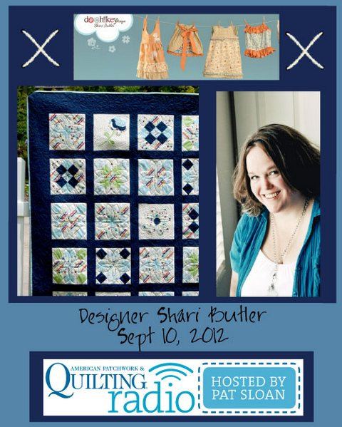 Pat Sloan American Patchwork and Quilting radio Shari Butler guest