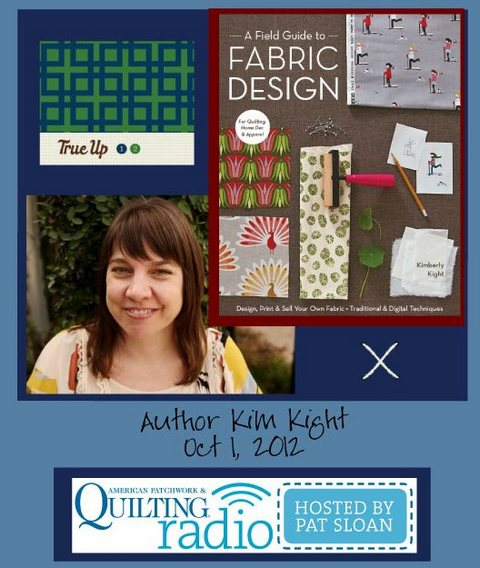 Pat Sloan American Patchwork and Quilting radio Kim Kight guest
