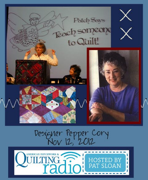 Pat Sloan American Patchwork and Quilting radio Pepper Cory guest