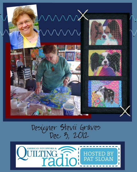 Pat Sloan American Patchwork and Quilting radio Stevii Graves guest