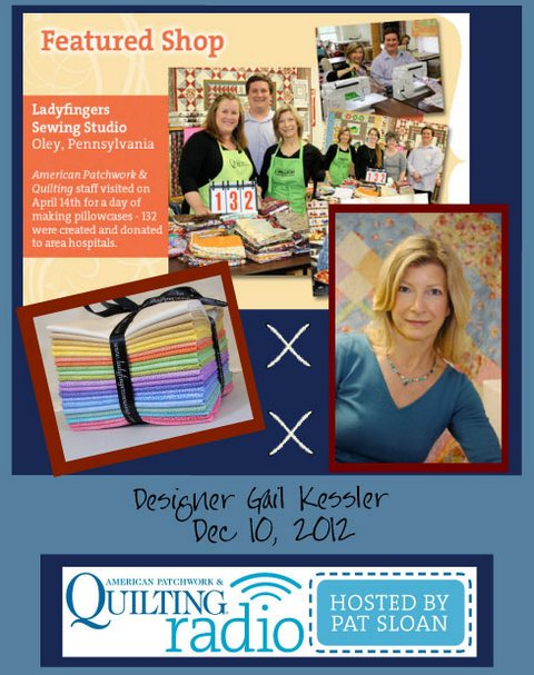 Pat Sloan American Patchwork and Quilting radio Gail Kessler guest