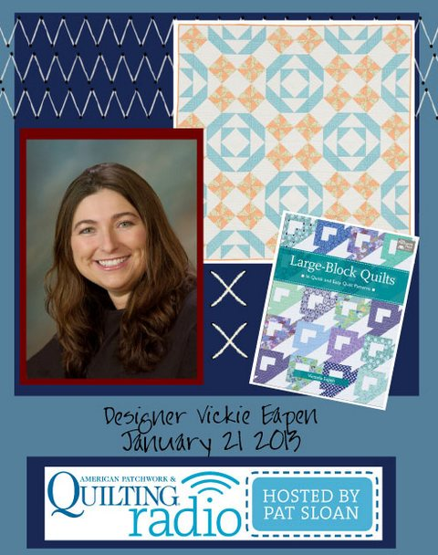 Pat Sloan American Patchwork and Quilting radio Vickie Eapen guest