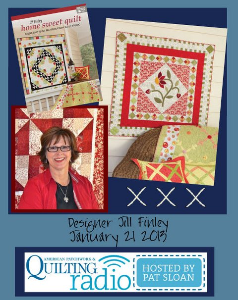 Pat Sloan American Patchwork and Quilting radio Jill Finley guest