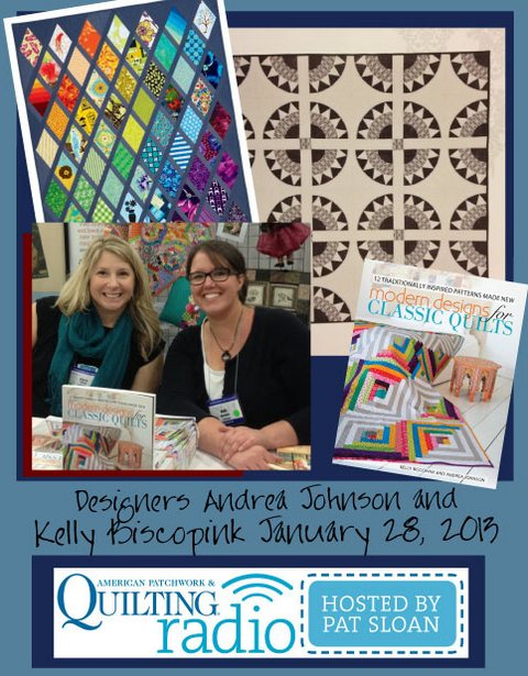 Pat Sloan American Patchwork and Quilting radio Andrea Johnson and Kelly Biscopink guest