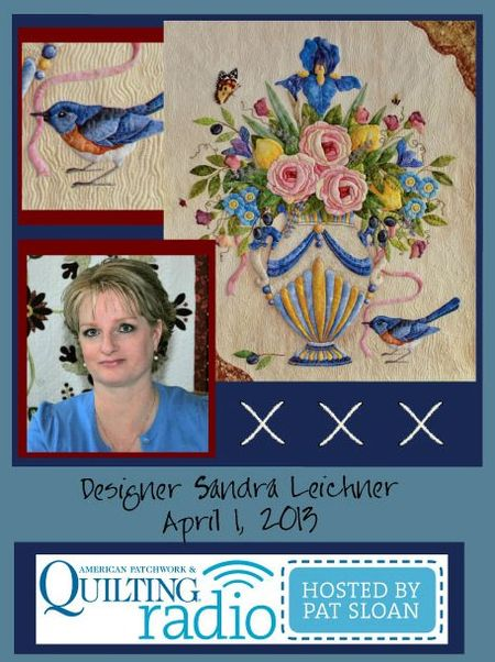 Pat Sloan American Patchwork and Quilting radio Sandra Leichner guest