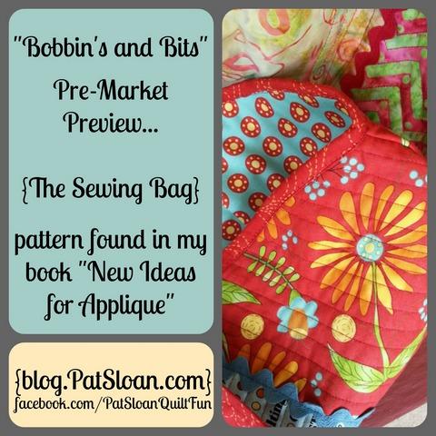 Pat Sloan Bobbins and Bits bags preview