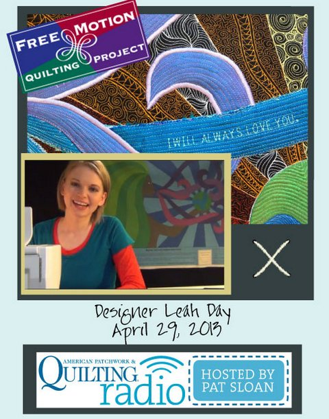 Pat Sloan American Patchwork and Quilting radio Leah Day apr guest