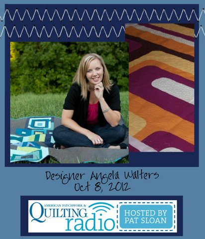 Pat Sloan American Patchwork and Quilting radio Angela Walters guest
