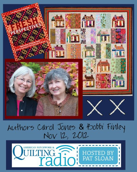 Pat Sloan American Patchwork and Quilting radio Carol and Bobbie guest