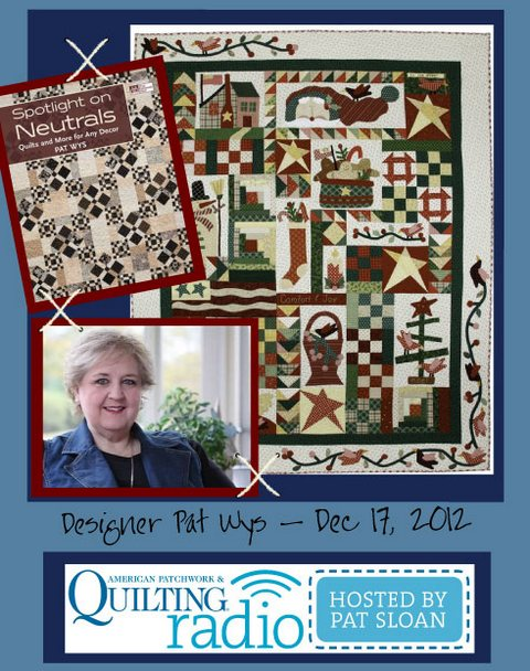 Pat Sloan American Patchwork and Quilting radio Pat Wys guest