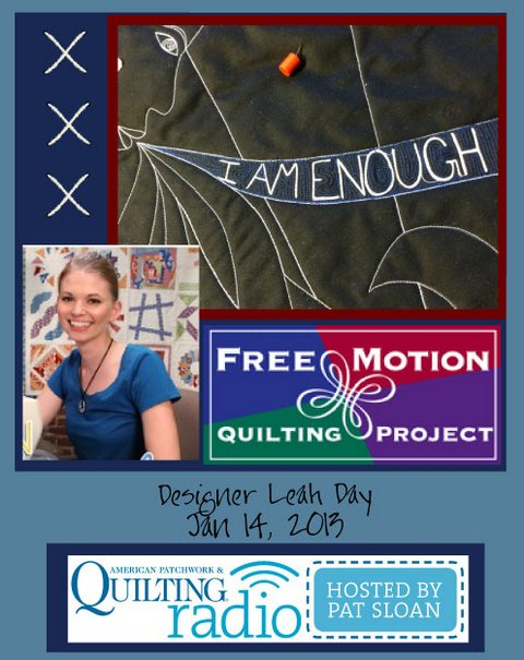Pat Sloan American Patchwork and Quilting radio Leah Day Jan guest