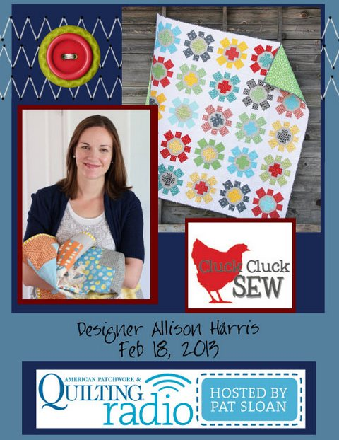 Pat Sloan American Patchwork and Quilting radio Allison Harris guest