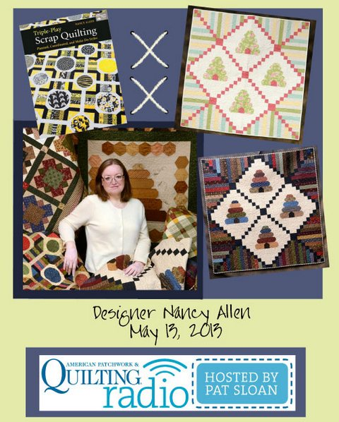 Pat Sloan American Patchwork and Quilting radio Nancy Allen guest