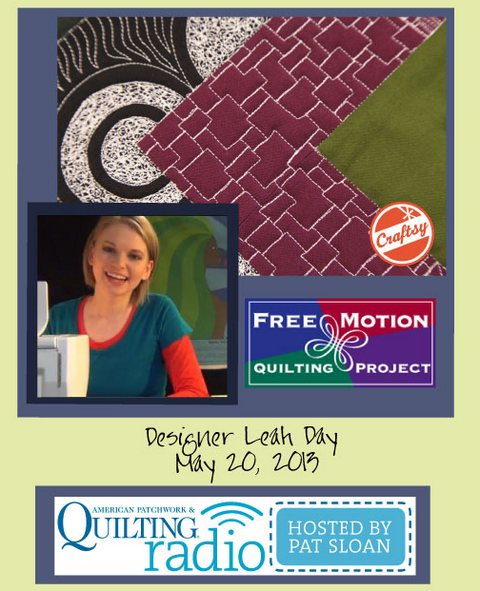 Pat Sloan American Patchwork and Quilting radio Leah Day guest