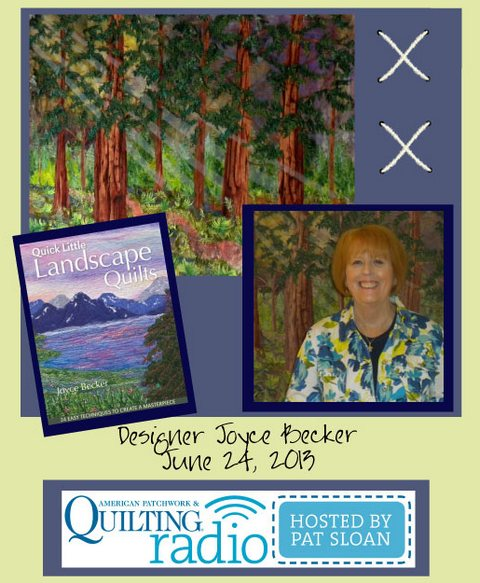 Pat Sloan American Patchwork and Quilting radio Joyce Becker guest