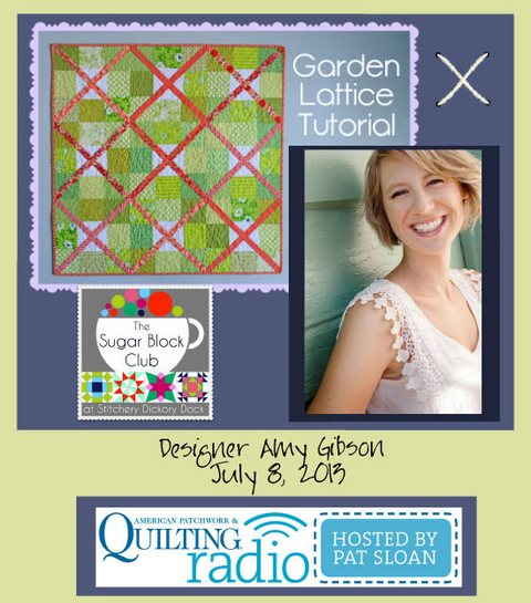 Pat Sloan American Patchwork and Quilting radio Amy Gibson july guest
