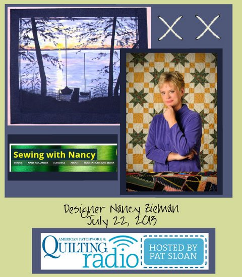 Pat Sloan American Patchwork and Quilting radio Nancy Zieman july guest