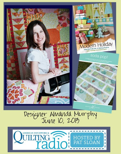 Pat Sloan American Patchwork and Quilting radio Amanda Murphy guest