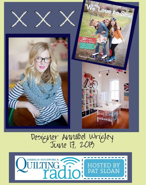 Pat Sloan American Patchwork and Quilting radio Annabel Wrigley guest