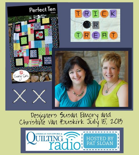 Pat Sloan American Patchwork and Quilting radio Swirly Girls july guest