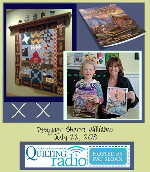 Pat Sloan American Patchwork and Quilting radio Sherri Williams guest