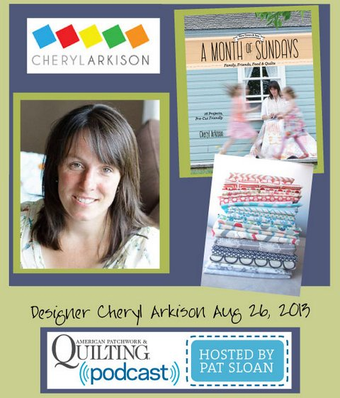 Pat Sloan American Patchwork and Quilting radio Cheryl Arkison aug guest