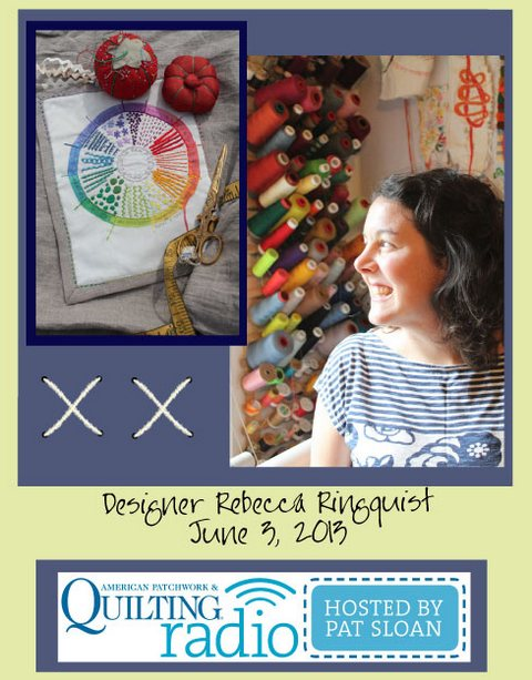 Pat Sloan American Patchwork and Quilting radio Rebecca Ringquist guest