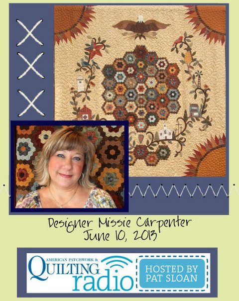 Pat Sloan American Patchwork and Quilting radio Missie Carpenter guest