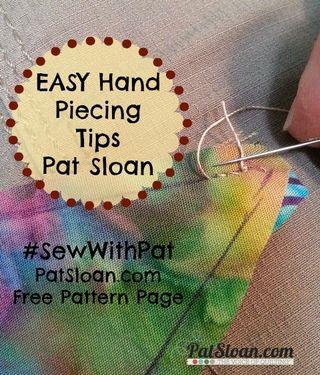 Pat Sloan July 2013 Easy Hand Piecing Tips