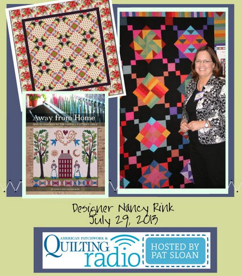 Pat Sloan American Patchwork and Quilting radio Nancy Rink july guest