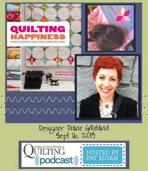 Pat Sloan American Patchwork and Quilting radio Diane Gilleland sept guest