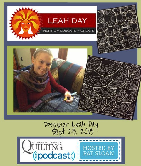 Pat Sloan American Patchwork and Quilting radio Leah Day sept guest