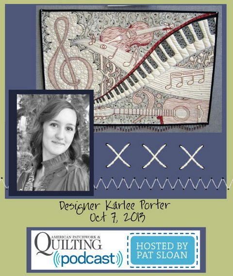 Pat Sloan American Patchwork and Quilting radio Karlee Porter Oct guest