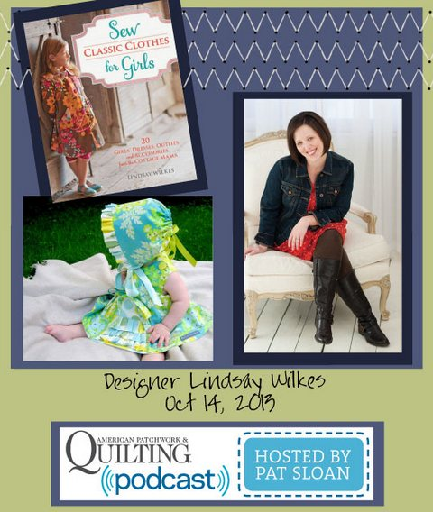 Pat Sloan American Patchwork and Quilting radio Lindsay Wilkes Oct guest