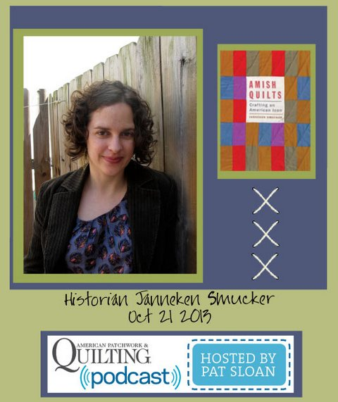 Pat Sloan American Patchwork and Quilting radio Janneken Smucker guest