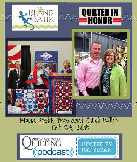 Pat Sloan American Patchwork and Quilting radio Caleb Willis Oct guest