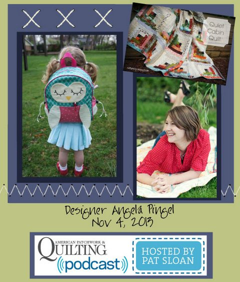 Pat Sloan American Patchwork and Quilting radio Angela Pingel guest