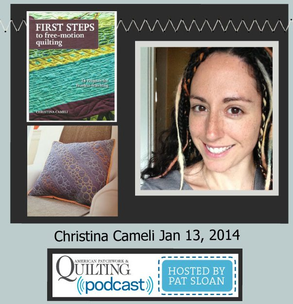 Pat Sloan American Patchwork and Quilting radio Christina Cameli Jan guest