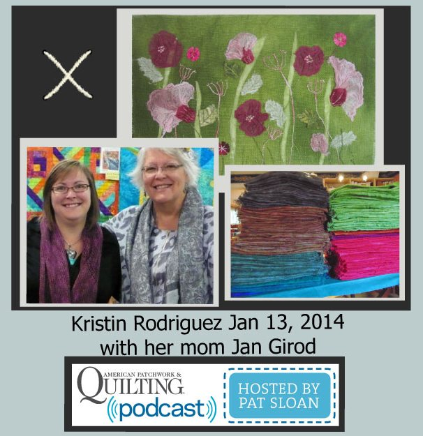 Pat Sloan American Patchwork and Quilting radio Kristin Rodriguez Jan guest