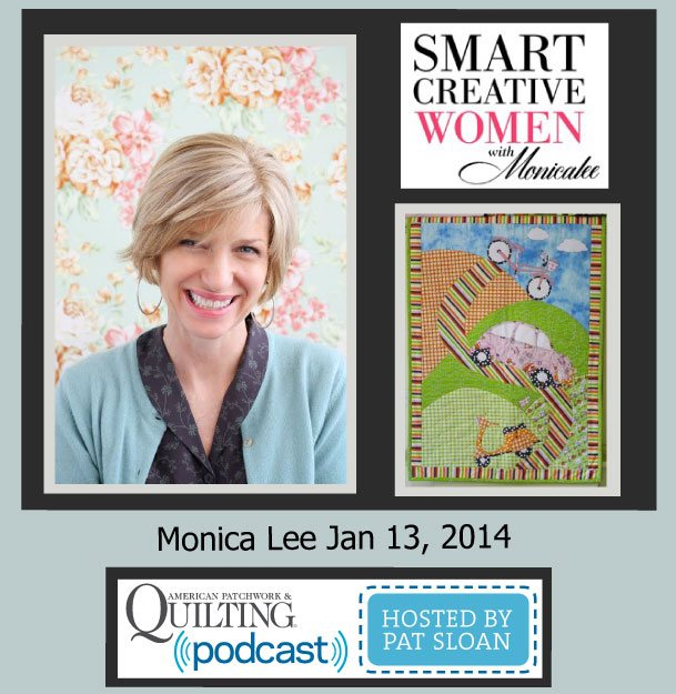 Pat Sloan American Patchwork and Quilting radio Monica Lee Jan guest