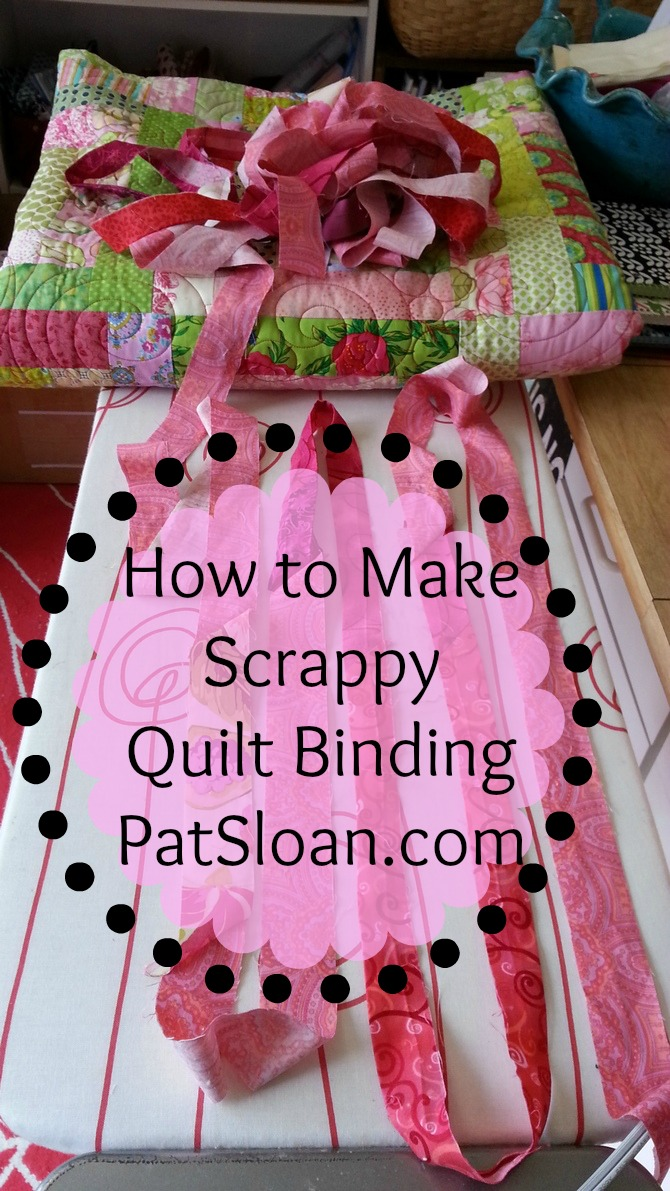 Pat Sloan How to Make Scrappy Quilt Binding 1