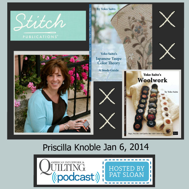 Pat Sloan American Patchwork and Quilting radio Priscilla Knoble Jan guest